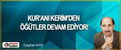 Kur'anı Kerim'den öğütler devam ediyor!