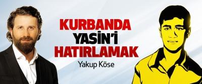 Kurbanda Yasin'i Hatırlamak