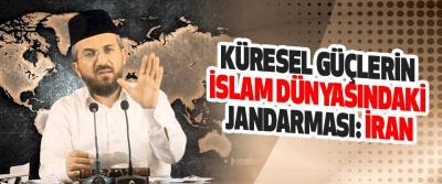 Küresel Güçlerin İslam Dünyasındaki Jandarması: İran
