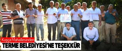 Kuşça mahallesinden Terme Belediyesi'ne Teşekkür