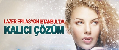 Lazer Epilasyon İstanbul'da Kalıcı Çözüm
