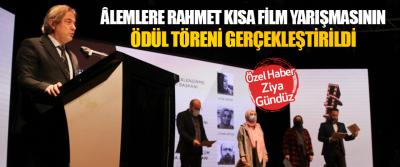 Âlemlere Rahmet Kısa Film Yarışmasının Ödül Töreni Gerçekletirildi