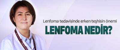 Lenfoma tedavisinde erken teşhisin önemi