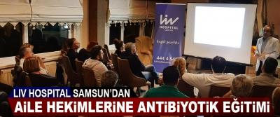 LIV HOSPITAL Samsun'dan Aile Hekimlerine Antibiyotik Eğitimi