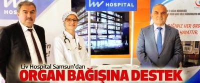 Liv Hospital Samsun'dan Organ Bağışına Destek