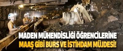 Maden Mühendisliği Öğrencilerine Maaş Gibi Burs Ve İstihdam Müjdesi!