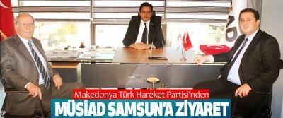 Makedonya Türk Hareket Partisi'nden MÜSİAD Samsun'a Ziyaret