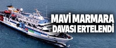 Mavi Marmara Davası Ertelendi