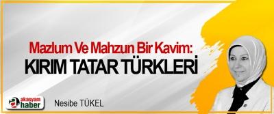 Mazlum Ve Mahzun Bir Kavim Kırım Tatar Türkleri