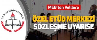 MEB'ten Velilere Özel etüd merkezi sözleşme uyarısı!