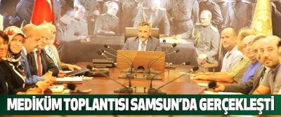 Mediküm Toplantısı Samsun'da Gerçekleşti