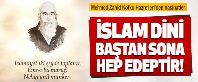 Mehmed Zahid Kotku Hazretleri'den Nasihatler