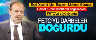 Mehmet Görmez: Fetö'yü Darbeler Doğurdu