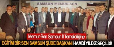 Memur-Sen Samsun İl Temsilciliğine Eğitim Bir Sen Samsun şube başkanı Hamdi Yıldız seçildi!