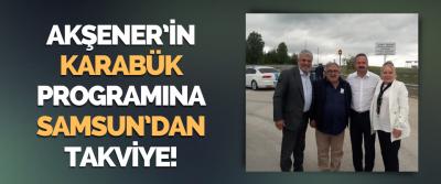 Meral Akşener'in Karabük Programına Samsun'dan Takviye!