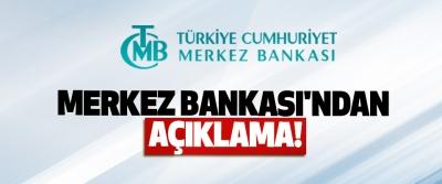 Merkez bankası'ndan açıklama!
