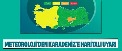 Meteoroloji'den Karadeniz'e Haritalı Uyarı