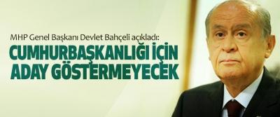 MHP Cumhurbaşkanlığı İçin Aday Göstermeyecek