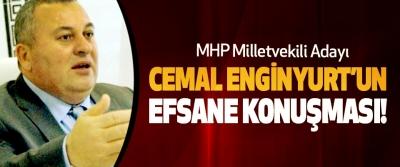 MHP Milletvekili Adayı Cemal Enginyurt'un efsane konuşması!