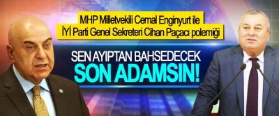 MHP Milletvekili Cemal Enginyurt ile İYİ Parti Genel Sekreteri Cihan Paçacı polemiği