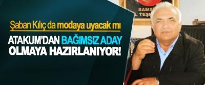 MHP Samsun Eski İl Başkanı Şaban Kılıç Atakum'dan bağımsız aday olmaya hazırlanıyor!