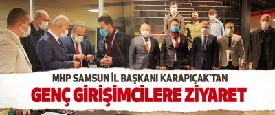 Mhp Samsun İl Başkanı Karapıçak'tan Genç Girişimcilere Ziyaret