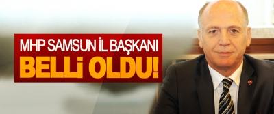MHP Samsun İl Başkanı Belli Oldu!