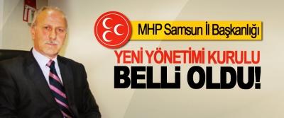 MHP Samsun İl Başkanlığı Yeni yönetimi kurulu belli oldu!