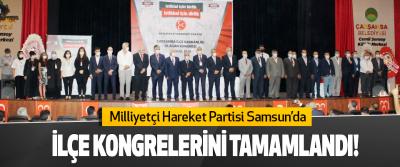 MHP Samsun'da 17 İlçe Kongresini Tamamlandı!