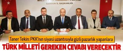 MHP'li Tekin: PKK'nın siyasi uzantısıyla gizli pazarlık yapanlar gereken cevabı alacaktır