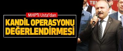MHP'li Usta'dan Kandil Operasyonu Değerlendirmesi