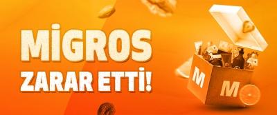 Migros Zarar Etti!