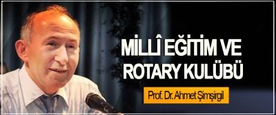 Millî Eğitim Ve Rotary Kulübü
