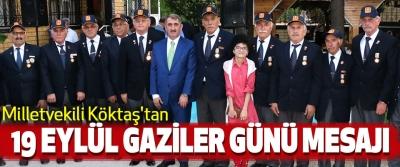 Milletvekili Köktaş'tan 19 Eylül Gaziler Günü Mesajı