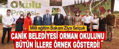 Milli eğitim Bakanı Ziya Selçuk Orman Okulunu Bütün İllere Örnek Gösterdi!