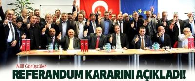 Milli Görüşcüler Referandum Kararını Açıkladı!