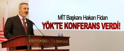 MİT Başkanı Hakan Fidan YÖK'te konferans verdi!