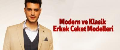 Modern ve Klasik Erkek Ceket Modelleri