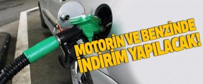 Motorin ve benzinde indirim yapılacak!