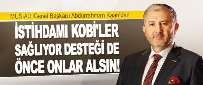 MÜSİAD Genel Başkanı Kaan