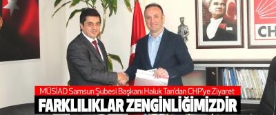 MÜSİAD Samsun Şubesi Başkanı Haluk Tan'dan CHP'ye Ziyaret