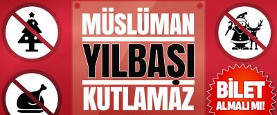 Müslüman Yılbaşı Bileti Almalı mı!