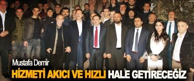 Mustafa Demir: Hizmeti Akıcı Ve Hızlı Hale Getireceğiz
