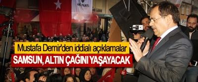 Mustafa Demir'den SKM açılışlarında iddialı açıklamalar; Samsun, Altın Çağını Yaşayacak