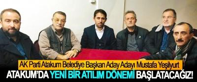 Mustafa Yeşilyurt: Atakum'da yeni bir atılım dönemi başlatacağız!