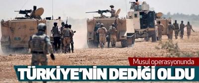 Musul operasyonunda Türkiye'nin Dediği Oldu