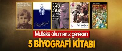Mutlaka okumanız gereken 5 Biyografi Kitabı