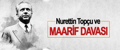 Nurettin Topçu ve Maarif Davası