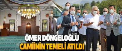 Ömer Döngeloğlu Camiinin Temeli Atıldı