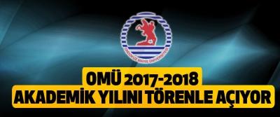 OMÜ 2017-2018 Akademik Yılını Törenle Açıyor